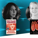Rachel Kushner & Piper Kerman | The William N. Skirball Writers Center Stage Series