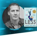 Andrew Sean Greer | The William N. Skirball Writers Center Stage Series