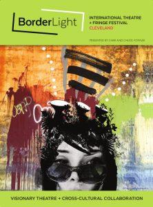 BorderLight International Theatre + Fringe Festiva...