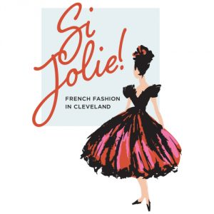 New Exhibit Opening Party - Si Jolie! French Fashi...