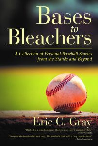 Bases to Bleachers: A Collection of Personal Baseb...