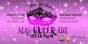 Queer Youth Prom - Masqueerade