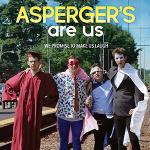 FILM SCREENING & TALK-BACK: Asperger's Are Us
