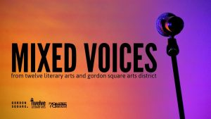 Mixed Voices from Twelve Literary Arts & Gordon Square