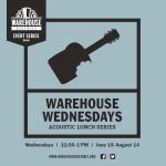 Warehouse Wednesdays, Acoustic Lunch Series
