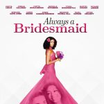 Always a Bridesmaid - Red Carpet Event