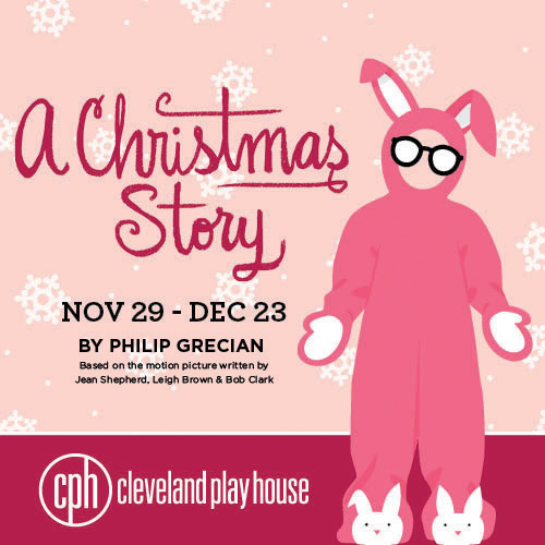 A Christmas Story 2019.A Christmas Story Presented By Cleveland Play House
