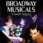 Film Screening & Talk-Back: Broadway Musicals: A Jewish Legacy