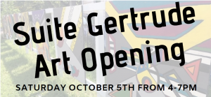 Suite Gertrude Art Opening