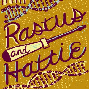 Rastus and Hattie