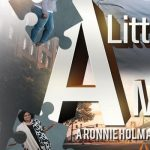 "A Little Piece Of Mind – ""A Ronnie Holman Stage Play"""