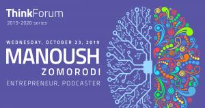 Think Forum lecture featuring Manoush Zomorodi