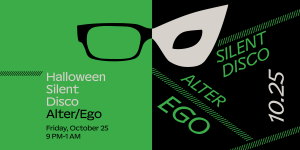 Silent Disco: Alter/Ego (moCa's Annual Halloween P...
