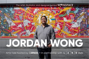 Jordan Wong Artist Talk