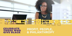 #SheBoss: Achieving the Triple Bottom Line, Profit, People, & Philanthropy