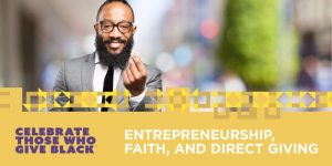 Keeping Money in our Communities: Entrepreneurship, Faith & Direct Giving