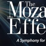 The Mozart Effect: Live! A Symphony for the Senses