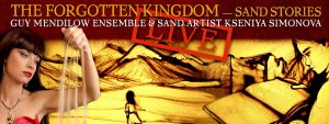The Forgotten Kingdom - Sand Stories - As Seen on ...