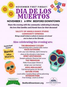 Bedford's First Friday: Dia De Los Muertos