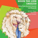 Family Fun: When the Lion Sneezed Presented by Talespinner Children's Theatre