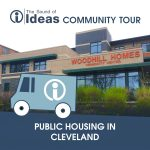 The Sound of Ideas Community Tour: Public Housing in Cleveland