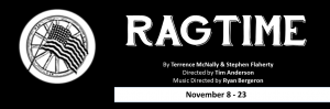 """The Musical """"Ragtime"""""""