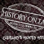 History on Tap: Cleveland's Haunted History