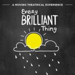 Every Brilliant Thing Arts & Culture Industry Night
