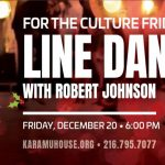 For The Culture Friday: Line Dancing with Robert Johnson, Jr.