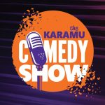 The Karamu Comedy Show!