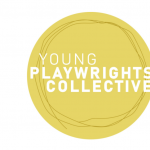 Call for New Members - Young Playwrights Collectiv...