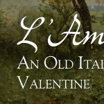 L'Amore: An Old Italian Valentine