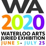 Call for Artists - 2020 Waterloo Arts Juried Exhib...