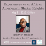 Experiences as an African American in Shaker Heights with Robert P. Madison - CANCELLED