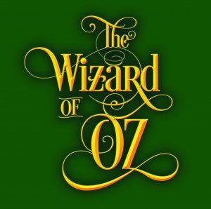 The Wizard of Oz- POSTPONED