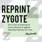 Reprint Zygote Fundraiser 2020 at Phunkenship
