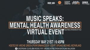 Music Speaks: Mental Health Awareness Virtual Event