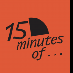 15 minutes of...