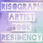 Risograph Artist Book Residency