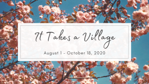 """It Takes a Village"" Museum Exhibit Opening"