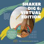 Shaker Dig Camp 6