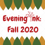Evening Ink ONLINE - Fall 2020