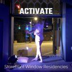 ACTIVATE Storefront Window Residencies