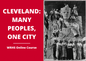 Online Course | Cleveland: Many Peoples, One City
