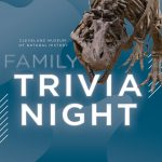Family Trivia Night with the Cleveland Museum of Natural History