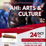 AfricaHouse International Present: AHI: Arts & Culture