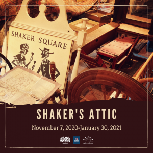 """Shaker's Attic: A History of Community Giving."" Exhibit"
