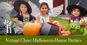 Halloween House Parties