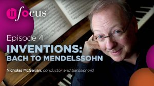 In Focus: Inventions - Bach to Mendelssohn