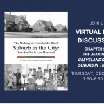 Virtual Book Discussion: Chapter 2 of The Making of Cleveland's Black Suburb in the City